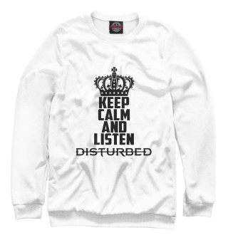 Одежда с принтом Keep calm and listen Disturbed