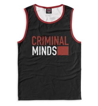 Майка мужская Мыслить как преступник (6856)