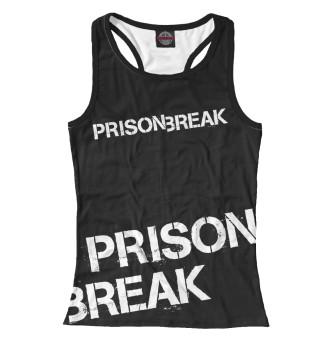 Майка борцовка женская Prison Break (729)