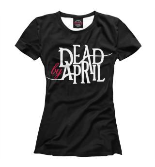 Футболка женская Dead by April (1349)