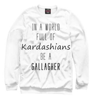 Одежда с принтом Be a Gallagher