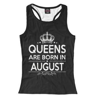 Майка борцовка женская Королевы рождаются в августе (3726)