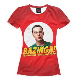 Футболка женская Bazinga!