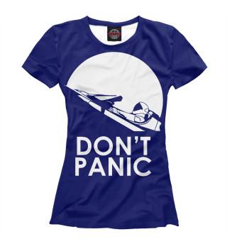 Футболка женская Don't Panic