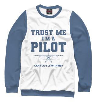 Одежда с принтом Поверь мне - Я пилот! Полетаем?