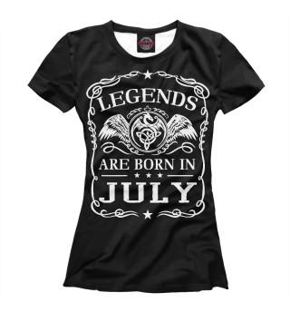 Футболка женская Легенды рождаются в июле