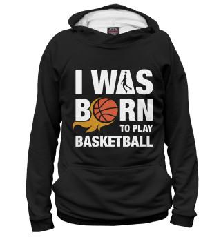 Худи женское Рождён играть в баскетбол