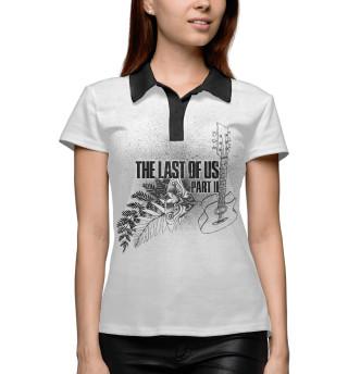 Поло женское The Last of Us Part II