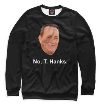 Одежда с принтом No, T. Hanks.