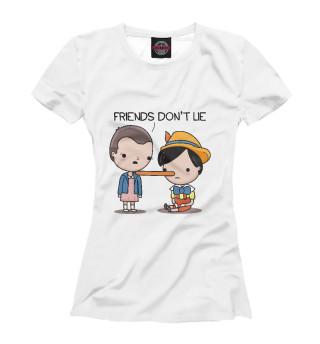 Футболка женская Friends Don't Lie (9182)