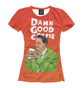 Футболка женская Damn Good Coffee
