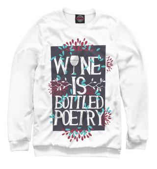 Одежда с принтом Wine is bottled poerty