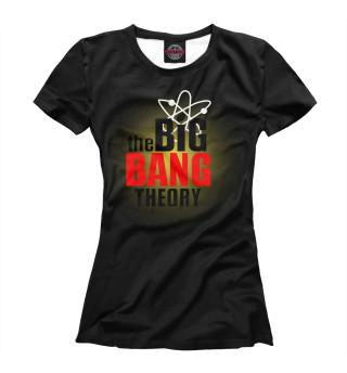 Футболка женская The Big Bank Theory