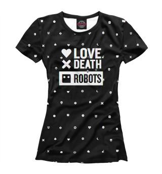 Футболка женская Love, Death + Robots logo