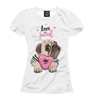 Футболка женская Love is sweet