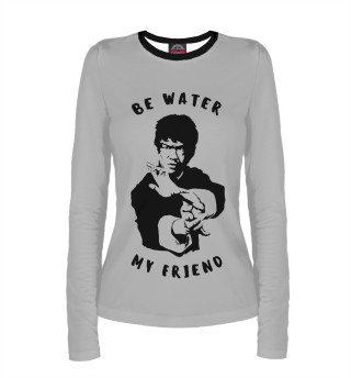 Лонгслив  женский Be Water My Friend