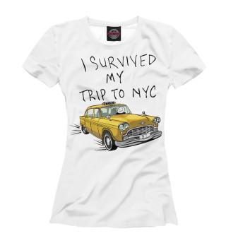 Футболка женская I survived my trip to NY city